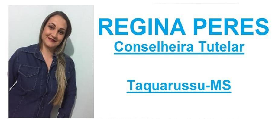 Com 170 Votos Regina Peres França é eleita primeira Suplente do Conselho Tutelar de Taquarussu