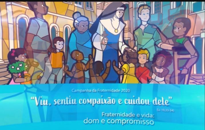 Campanha da Fraternidade 2020– Fraternidade e Vida: Dom e Compromisso