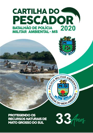 Polícia Militar Ambiental divulga a Cartilha do Pescador 2020 com as novas regras à pesca publicadas hoje (28) em diário Oficial do Estado de Mato Grosso do Sul