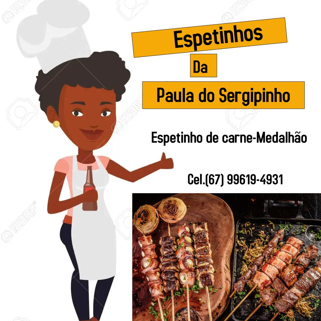 Espetinho da Paula do Sergipinho, venha saborear mais essa novidade